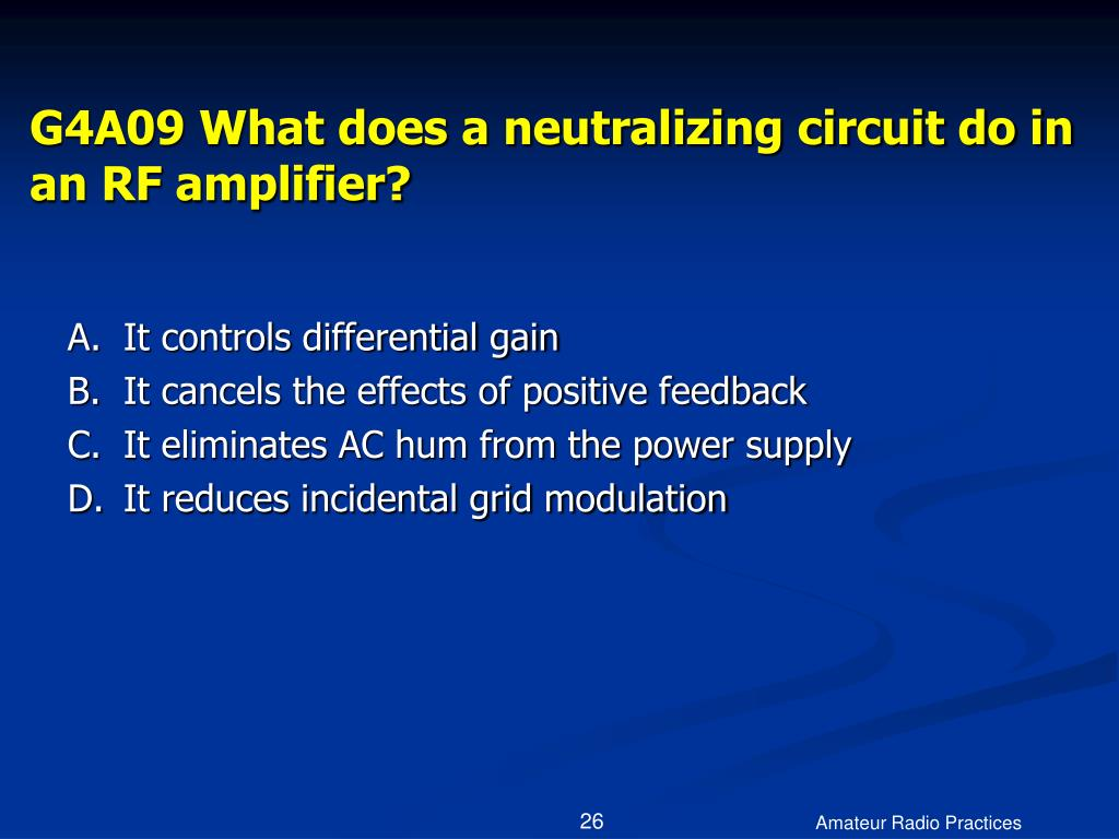 G4A09 What does a neutralizing circuit do in an RF amplifier?