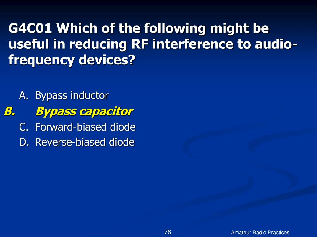 G4C01 Which of the following might be useful in reducing RF interference to audio-frequency devices?