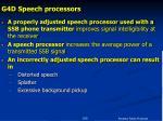 g4d speech processors