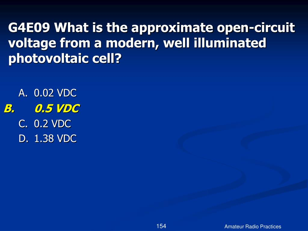 G4E09 What is the approximate open-circuit voltage from a modern, well illuminated photovoltaic cell?