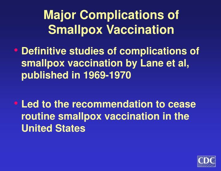 Major Complications of Smallpox Vaccination