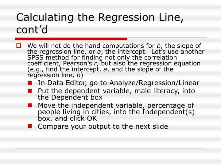 Calculating the Regression Line, cont'd