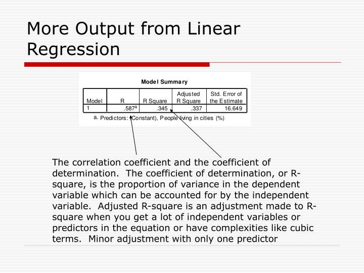 More Output from Linear Regression