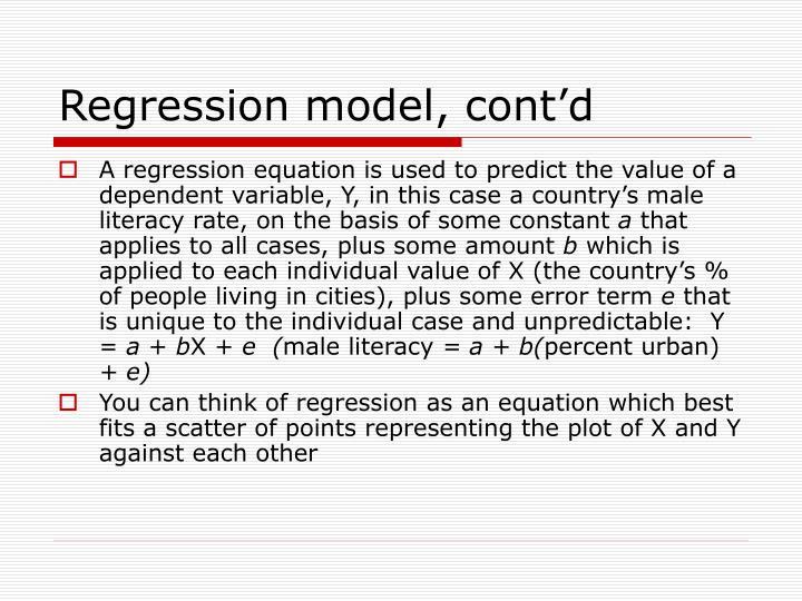 Regression model, cont'd