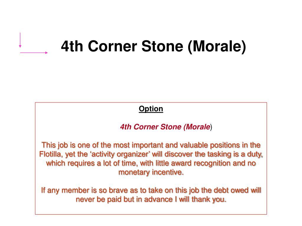 4th Corner Stone (Morale)