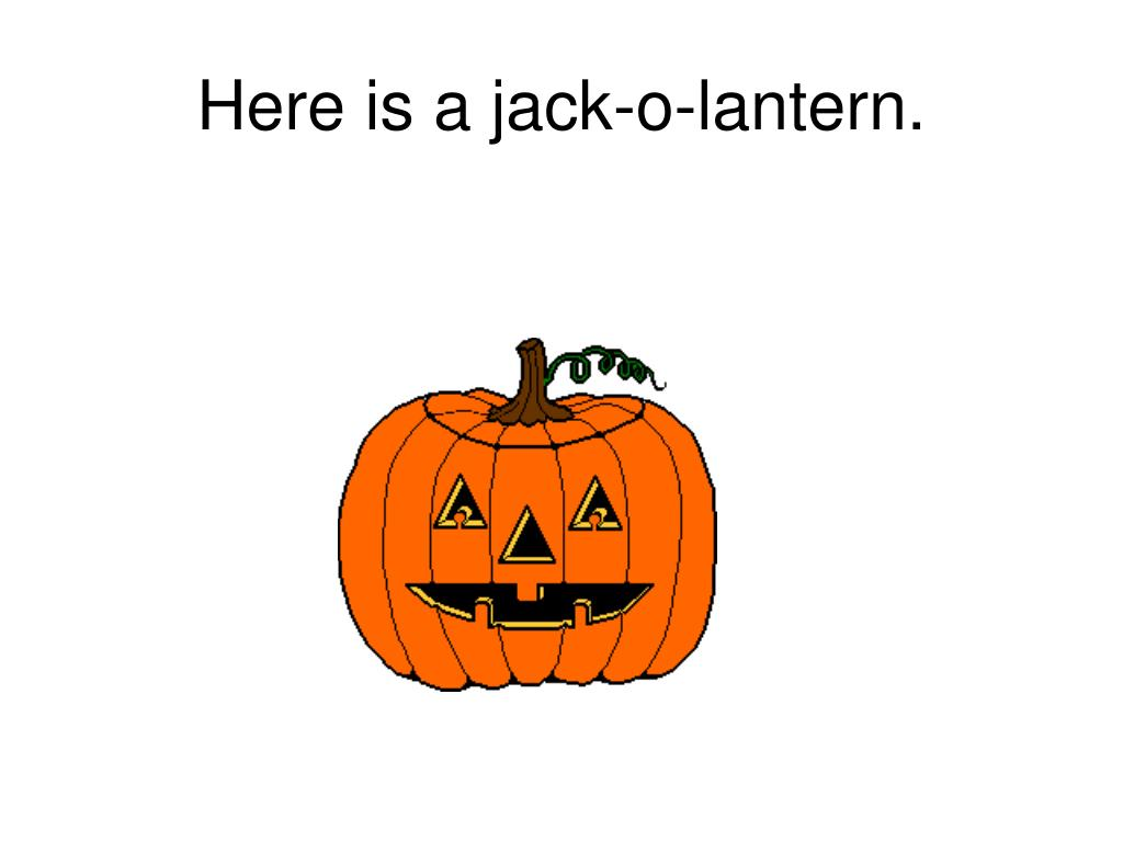 Here is a jack-o-lantern.