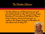 the christian influence