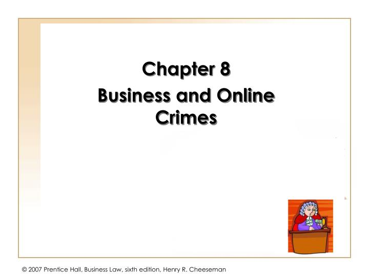 Chapter 8 business and online crimes