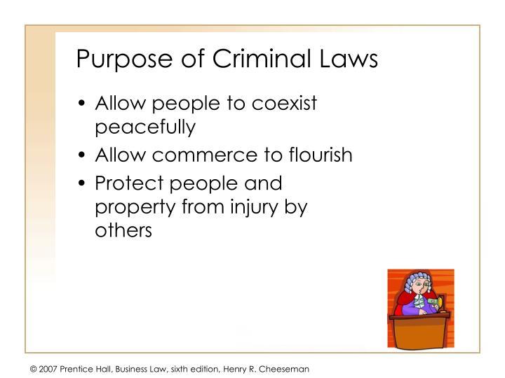 Purpose of Criminal Laws