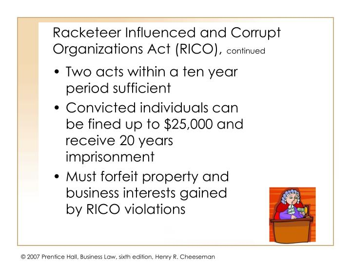 Racketeer Influenced and Corrupt Organizations Act (RICO),