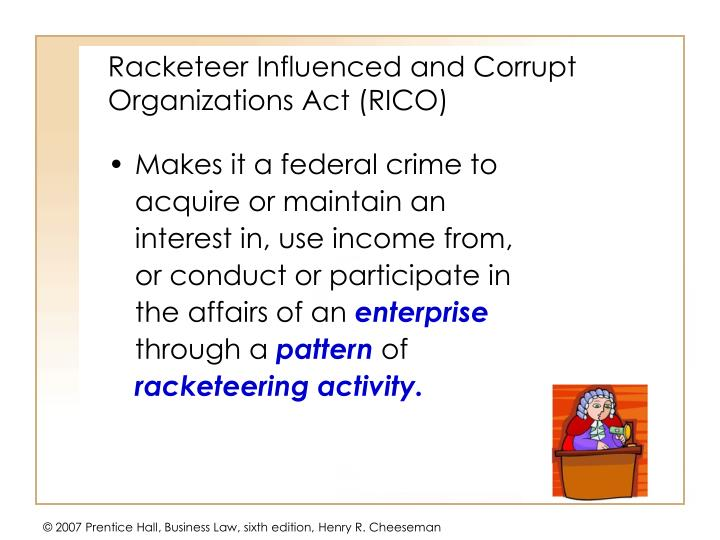 Racketeer Influenced and Corrupt Organizations Act (RICO)