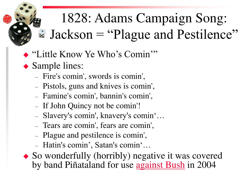 "1828: Adams Campaign Song: Jackson = ""Plague and Pestilence"""
