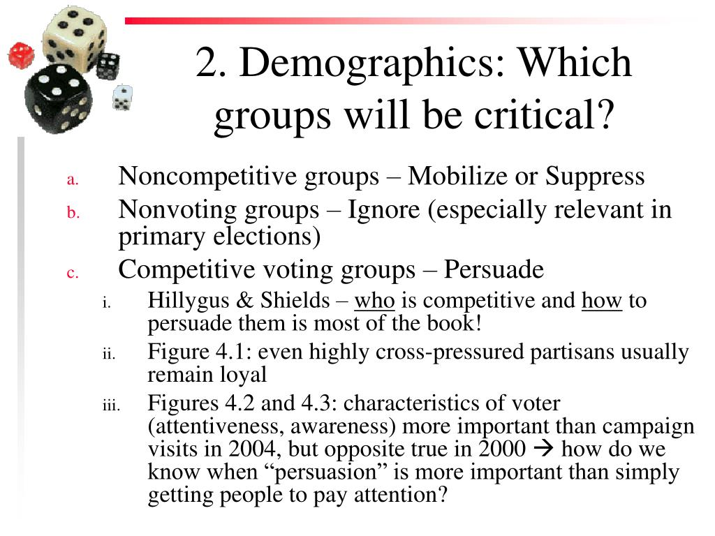 2. Demographics: Which groups will be critical?
