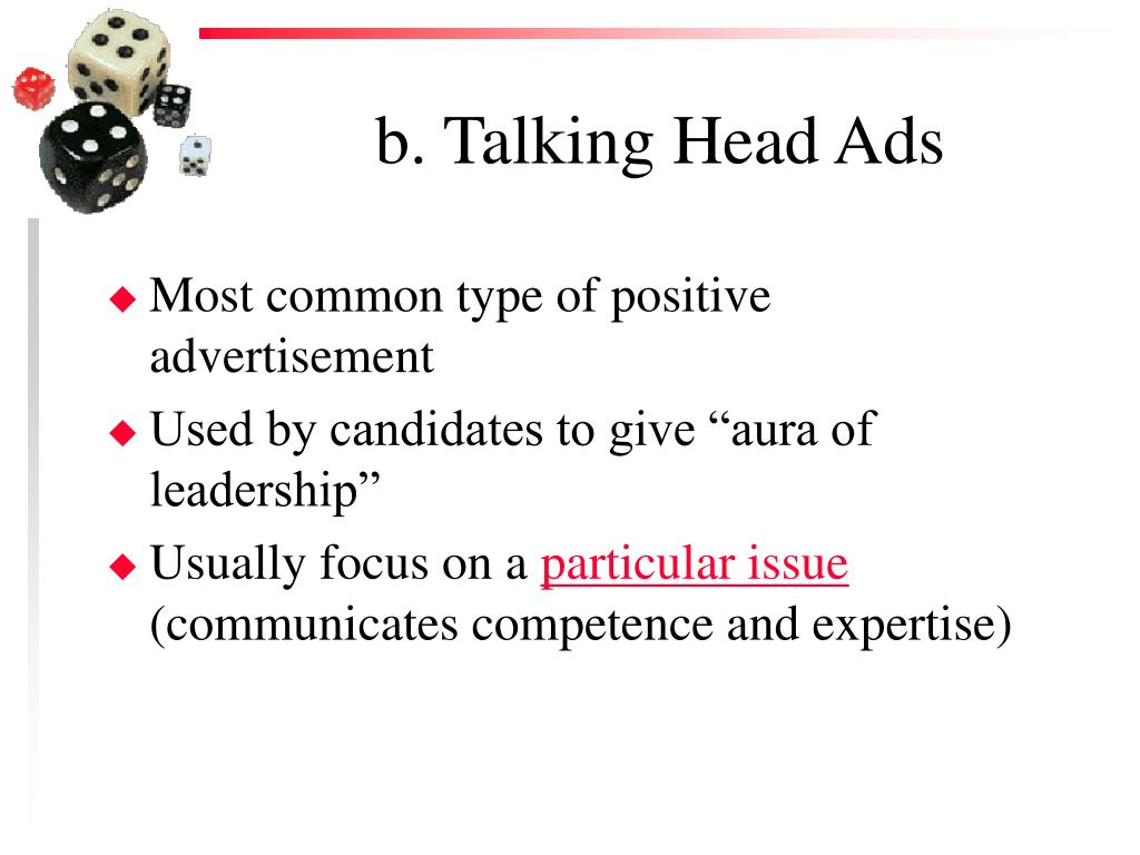 b. Talking Head Ads