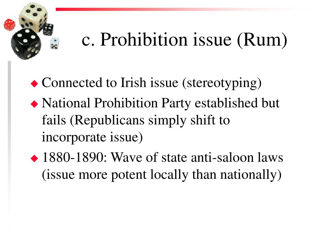 c. Prohibition issue (Rum)