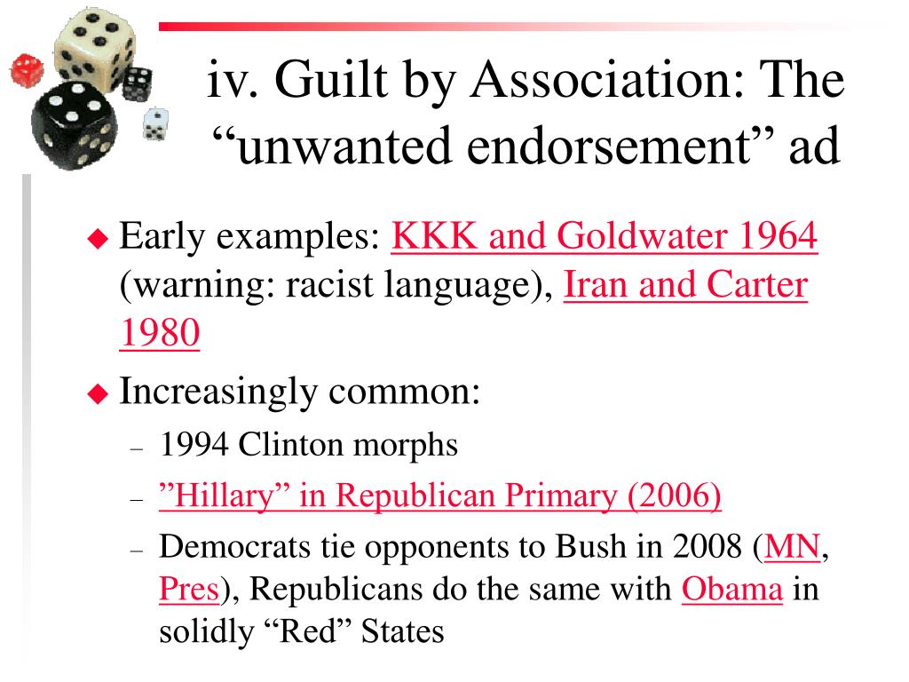 "iv. Guilt by Association: The ""unwanted endorsement"" ad"