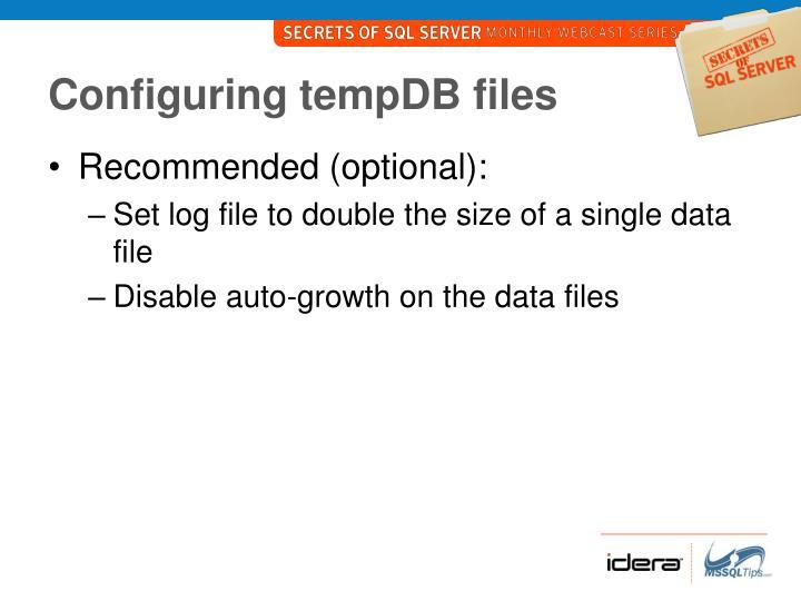 Configuring tempDB files