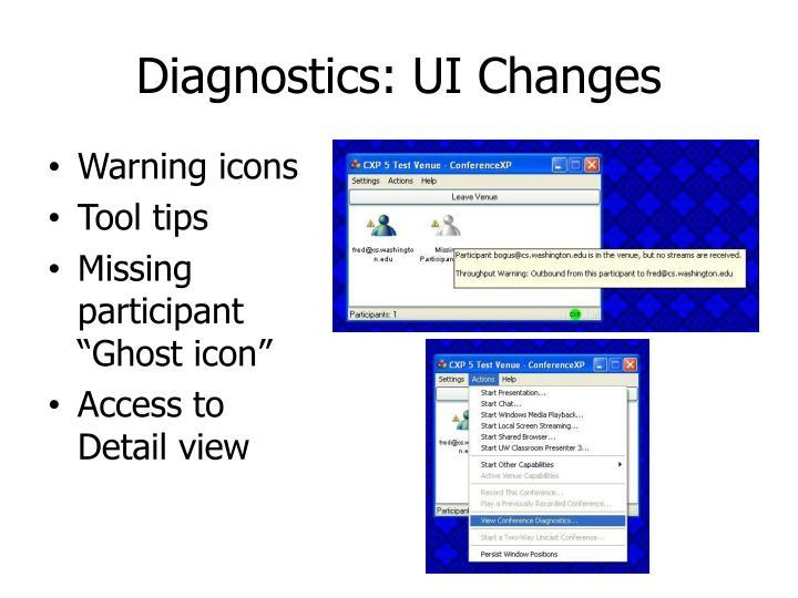 Diagnostics: UI Changes