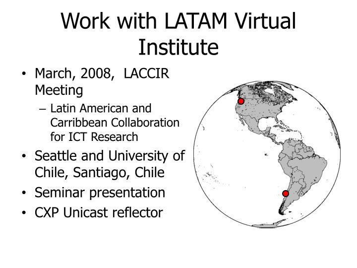 Work with LATAM Virtual Institute