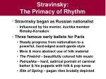 stravinsky the primacy of rhythm