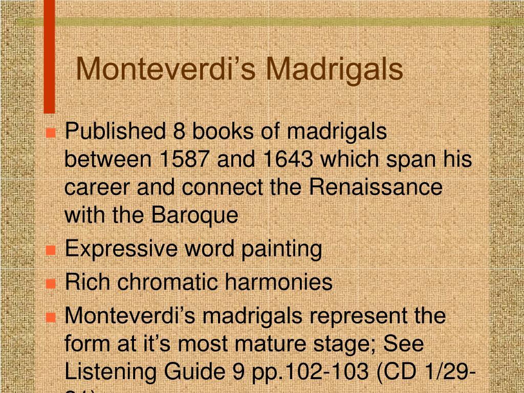 Monteverdi's Madrigals