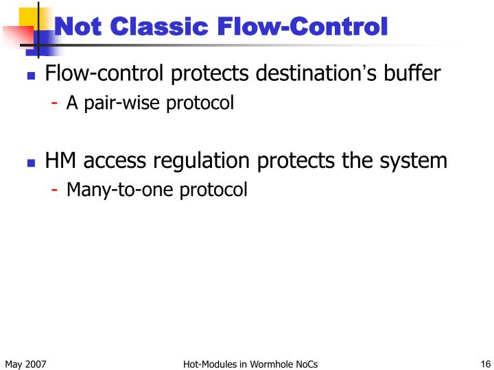 Not Classic Flow-Control