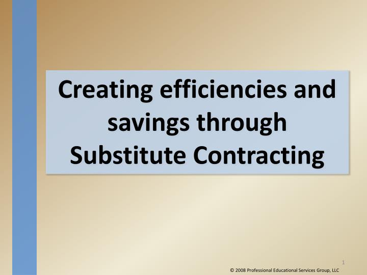 Creating efficiencies and