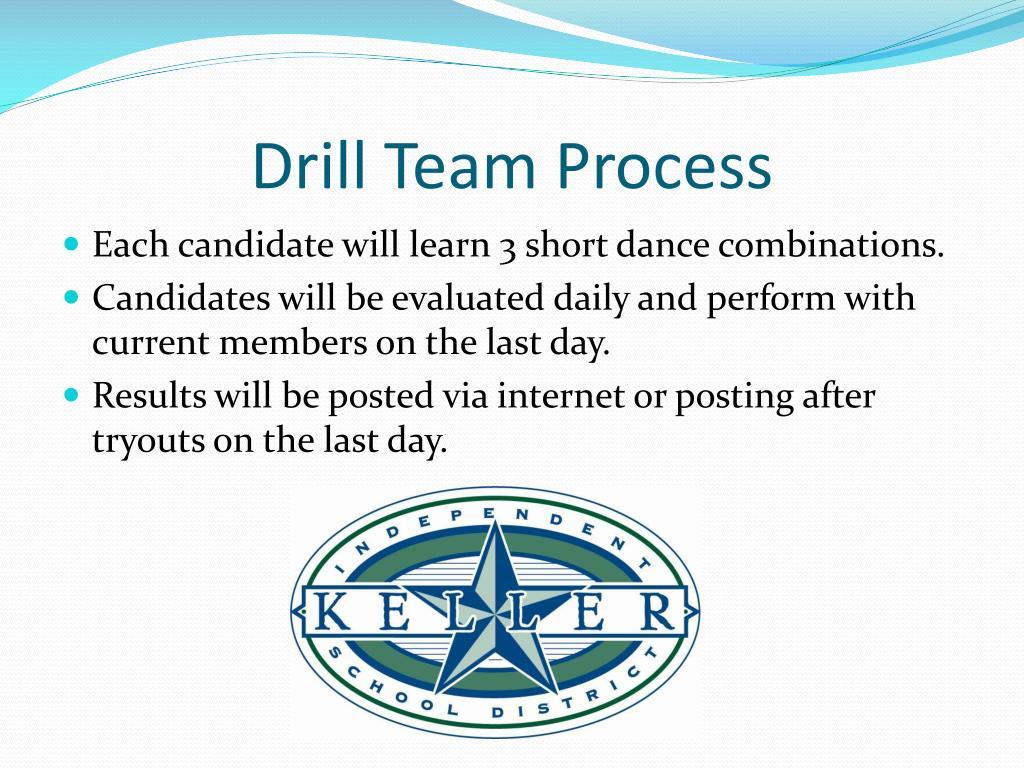Drill Team Process