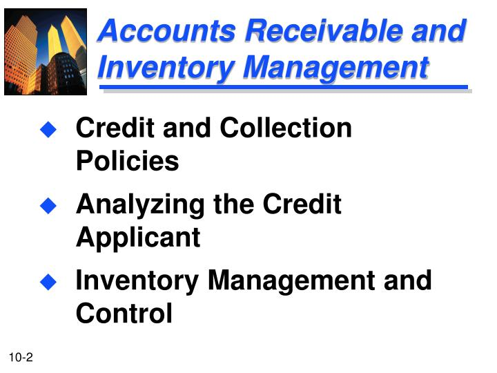 Accounts receivable and inventory management