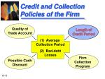 credit and collection policies of the firm1