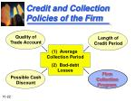 credit and collection policies of the firm3