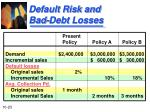 default risk and bad debt losses