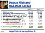 default risk and bad debt losses1