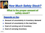 how much safety stock
