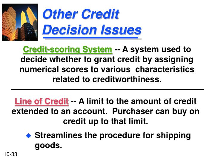 Other Credit Decision Issues