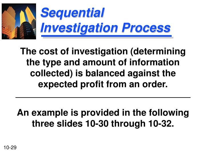 Sequential Investigation Process