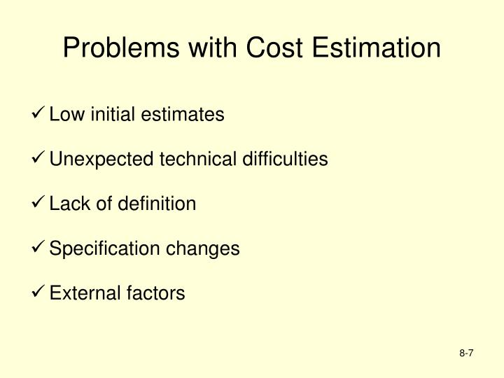 Problems with Cost Estimation