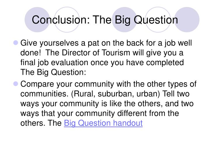 Conclusion: The Big Question