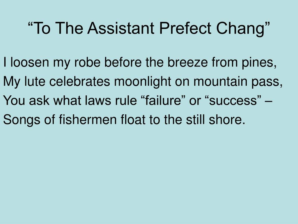 """""""To The Assistant Prefect Chang"""""""