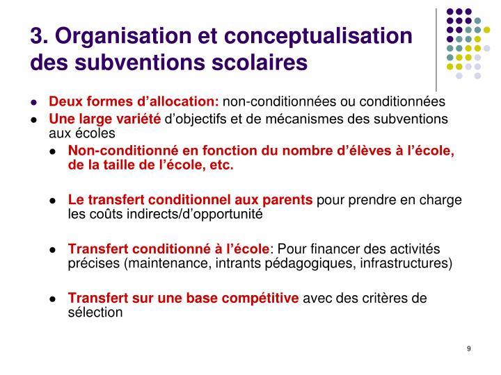 3. Organisation et conceptualisation des subventions scolaires