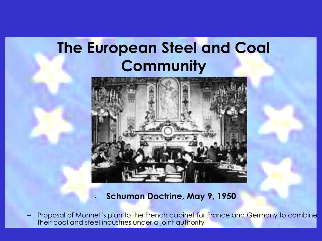 The European Steel and Coal Community