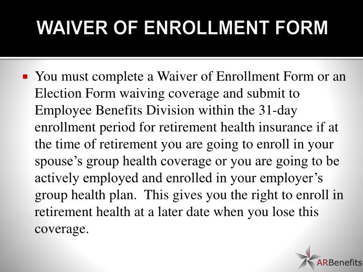 WAIVER OF ENROLLMENT FORM