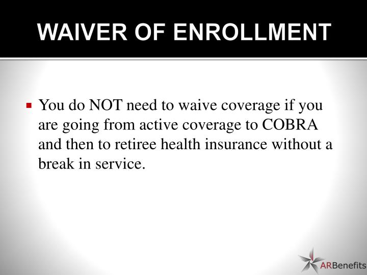 WAIVER OF ENROLLMENT