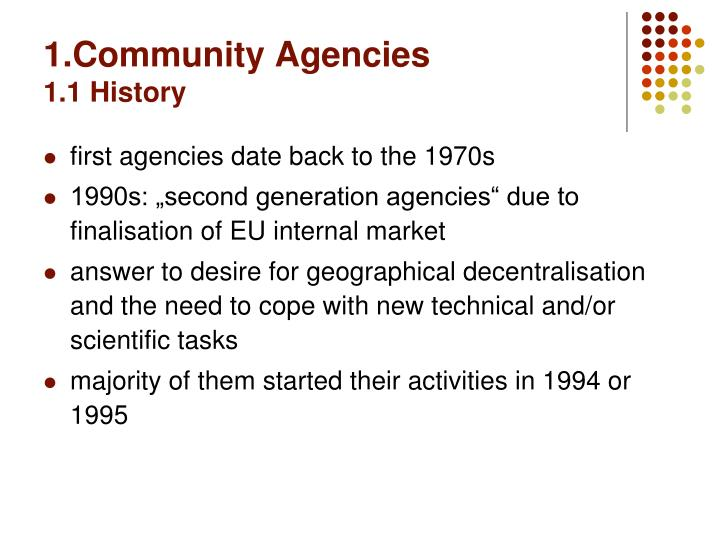 1 community agencies 1 1 history