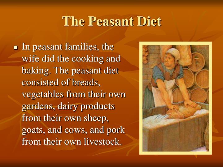The Peasant Diet