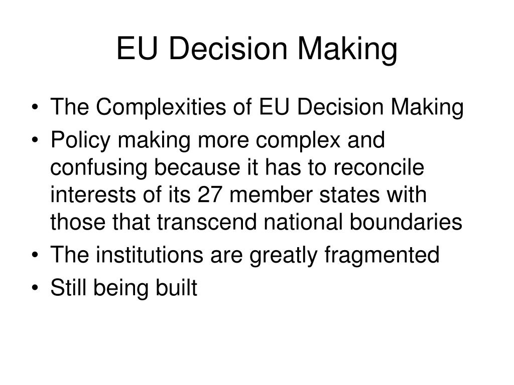 EU Decision Making