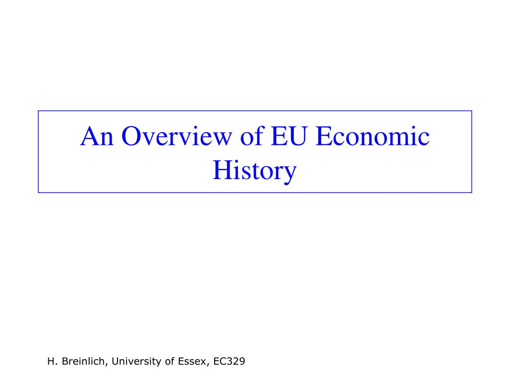 An Overview of EU Economic History