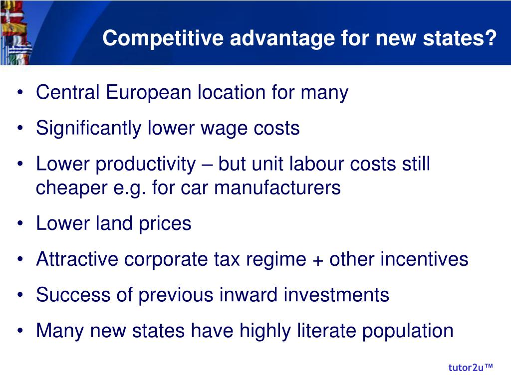 Competitive advantage for new states?