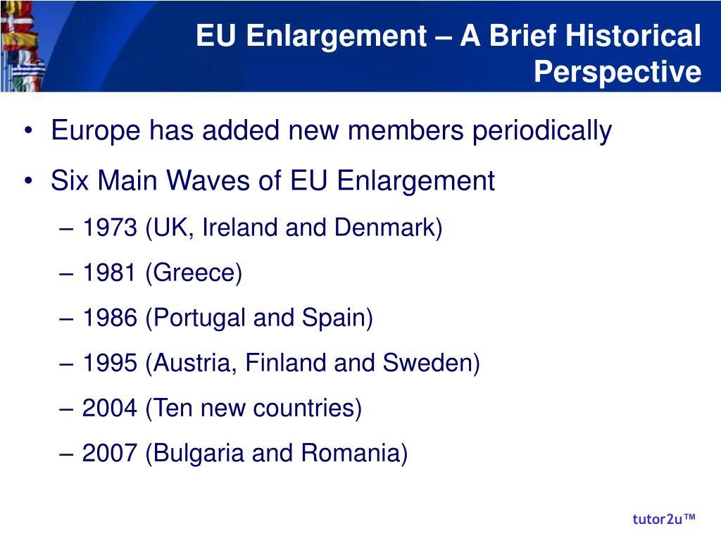 EU Enlargement – A Brief Historical Perspective