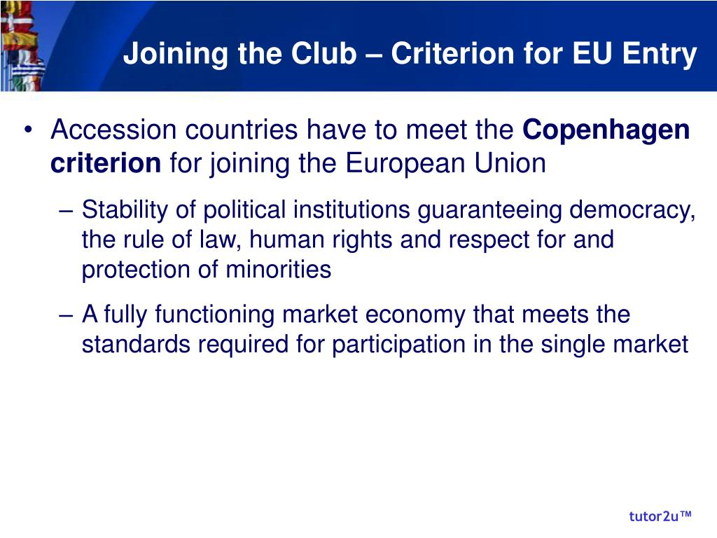Joining the Club – Criterion for EU Entry